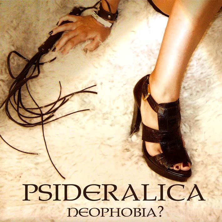 Psideralica Neophobia Cover